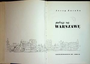 ZARUBA Jerzy - Patrząc na Warszawę