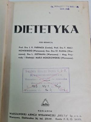 DIETETYKA, pod redakcją Prof. Dra J. K. Parnasa (Lwów)