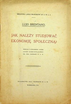BRETANO Lujo - Jak należy studiować ekonomię społeczną?