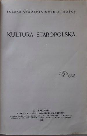 KULTURA STAROPOLSKA, Kraków 1932