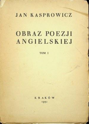 Kasprowicz Jan OBRAZ POEZJI ANGIELSKIEJ Tom I-V, 1931r.