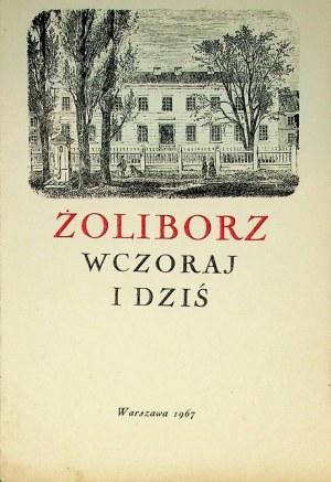 ŻOLIBORZ wczoraj i dziś w drukach, malarstwie i grafice. Katalog wystawy