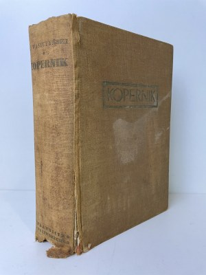 WASIUTYNSKI Jeremi – Kopernik. Twórca nowego nieba. Z 125 ilustracjami i mapą