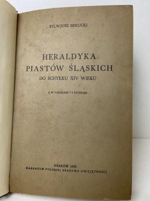 MIKUCKI Sylwerjusz – Heraldyka Piastów Śląskich do schyłku XIV wieku