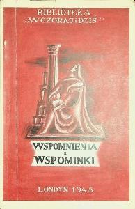 """Biblioteka """"Wczoraj i dziś"""": WSPOMNIENIA I WSPOMINKI"""