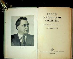 PROCES o podpalenie Reichstagu. Dokumenty, listy, notatki G. Dymitrowa.