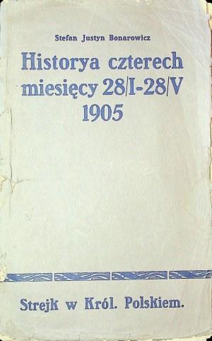 BONAROWICZ Stefan Justyn – Historya czterech miesięcy 28 stycznia do 28 maja 1905 r. Strejk w Królestwie Polskiem.