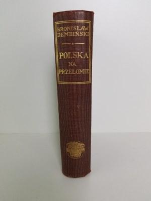 Dembiński Bronisław POLSKA NA PRZEŁOMIE
