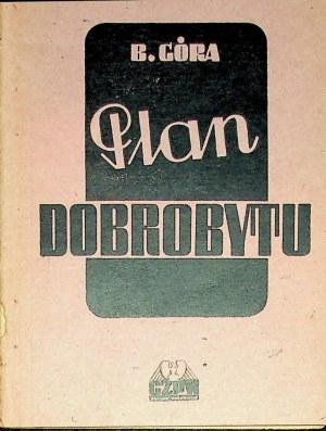 GÓRA B. – Plan dobrobytu. [Warszawa 1946]