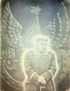 """[PIŁSUDSKI] """"Wiarus"""" nr 21 z 1935 r. ,poświęcony marszałkowi Józefowi Piłsudskiemu po jego śmierci: """"Wodzowi Narodu w pośmiertnym hołdzie""""."""