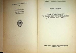 Chylińska Helena - Ideał wychowawczy w okresie rewolucji społecznej w Polsce(1944-1948)