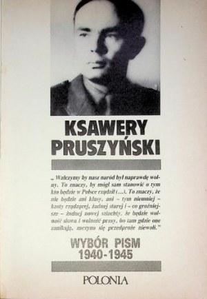 PRUSZYŃSKI Ksawery – Wybór pism 1940 – 1945.