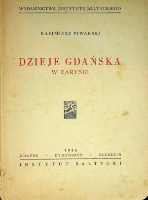 PIWARSKI Kazimierz – Dzieje Gdańska w zarysie