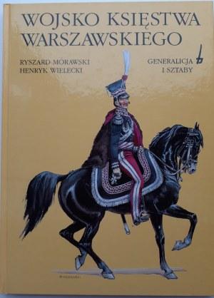 Morawski Ryszard WOJSKO KSIĘSTWA WARSZAWSKIEGO GENERALIZACJA I SZTABY
