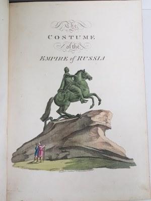 COSTUME OF THE RUSSIAN EMPIRE LONDYN 1810 LITOGRAFIE BARWNE