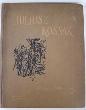Witkiewicz Stanisław JULJUSZ KOSSAK