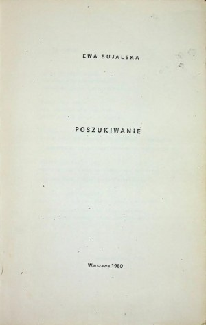 Bujalska Ewa POSZUKIWANIE Wydanie