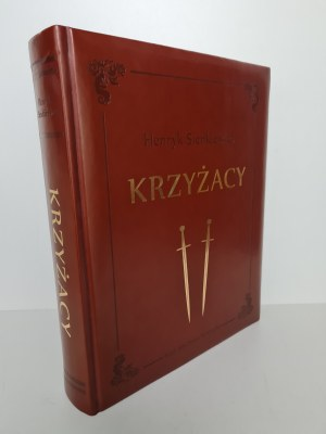 Sienkiewicz Henryk KRZYŻACY Il.Sajewska WYDANIE ROCZNICOWE Egz.0348
