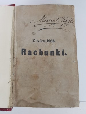 Bolesławita [Kraszewski] RACHUNKI Z LAT 1866-1869 KOMPLET