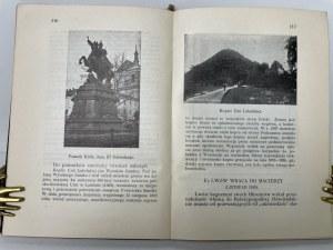 Medyński Aleksander LWÓW ILUSTROWANY PRZEWODNIK DLA ZWIEDZAJĄCYCH MIASTO, Lwów 1937