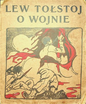 Tołstoj Lew - O wojnie