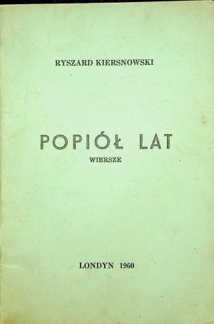 Kiersnowski Ryszard POPIÓŁ LAT
