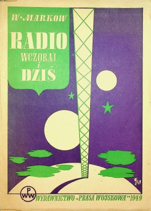 Markow W. RADIO WCZORAJ I DZIŚ