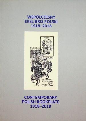 [EXLIBRISY] WSPÓŁCZESNY EKSLIBRIS POLSKI 1918 - 2018