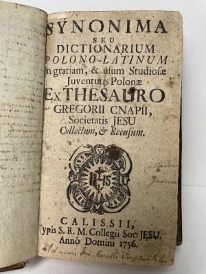 [SŁOWNIK POLSKO-ŁACIŃSKI] Synonima seu dictionarium polono-latinum. Kalisz 1756 r.