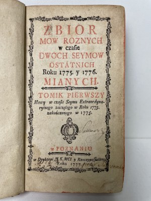 Zbior mow roznych w czasie dwóch seymów ostatnich roku 1775 y 1776.Tomik pierwszy, Poznań 1777