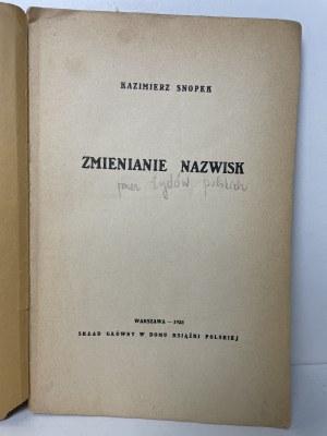 SNOPEK Kazimierz - Zmienianie nazwisk (przez żydów polskich)