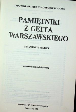 Grynberg Michał PAMIĘTNIKI Z GETTA WARSZAWSKIEGO. FRAGMENTY I REGESTY
