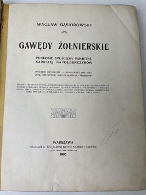 GĄSIOROWSKI Wacław - Gawędy żołnierskie, Wyd.1905