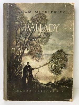 MICKIEWICZ Adam - Ballady - Ilustracje J.M. Szancer WYDANIE 1