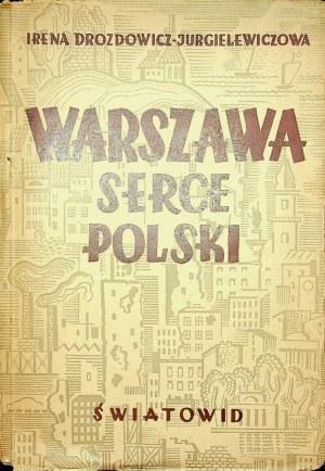 Drozdowicz-Jurgielewiczowa Irena WARSZAWA SERCE POLSKI