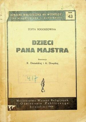 Rogoszówna Zofia DZIECI PANA MAJSTRA Il.Domańska i Drwęska