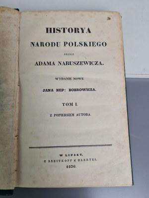 Naruszewicz Historya narodu polskiego Wydanie nowe T. I-X (w 10 wol.) Lipsk 1836-1837