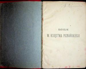 Rakowski Kazimierz DZIEJE KSIĘSTWA POZNAŃSKIEGO W ZARYSIE(1815-1900)