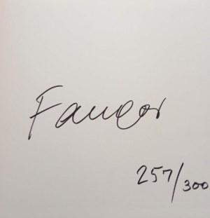 Fangor [ AUTOGRAF ] PRACE NA PAPIERZE - SERIA LIMITOWANA Z AUTOGRAFEM ARTYSTY FANGOR