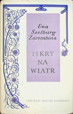 Szelburg-Zarembina Ewa ISKRY NA WIATR - AUTOGRAF Wydanie 1