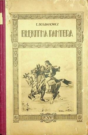 Bogdanowicz Edmund BŁĘKITNA PANTERA Ilustracje Sawiczewski