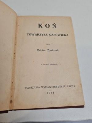 Dyakowski Bohdan KOŃ TOWARZYSZ CZŁOWIEKA Rysunki, 1911
