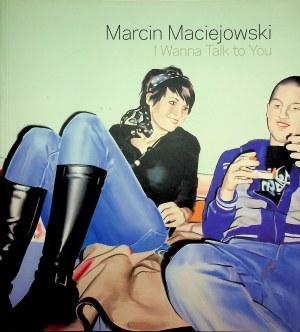 MARCIN MACIEJOWSKI I WANNA TALK TO YOU ALBUM