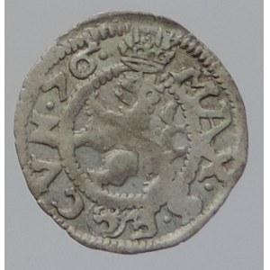 Maxmilián II. 1564-1576, bílý peníz 1576