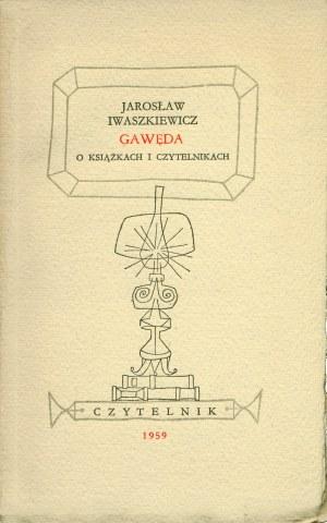 IWASZKIEWICZ Jarosław (1894-1980): Gawęda o książkach i czytelnikach. [autograf]. Warszawa: Czytelnik, 1959...
