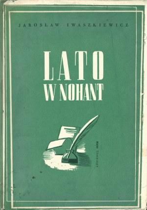IWASZKIEWICZ Jarosław: Lato w Nohant. Komedja w trzech aktach. Warszawa: Sgł. Księgarnia J. Przeworskiego...