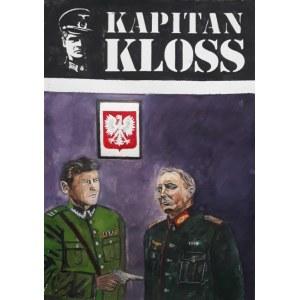 Tomasz Włodarczyk (ur.1962), KAPITAN KLOSS - Człowiek, który stracił pamięć, 2020