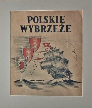 Antoni Suchanek(1901-1982),Polskie Wybrzeże Gdańsk,Gdynia ,Szczecin