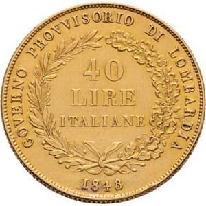 Revoluční vláda v Miláně, 1848 - 1849, 40 Lira 1848 M - stoj. Italie, italský opis / 3-řádk.