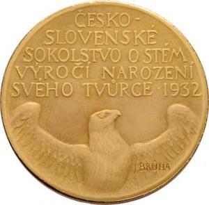 Brůha Jaroslav, 1889 - 1976, ČOS - 100.výročí narození Dr.Miroslava Tyrše 1932 -